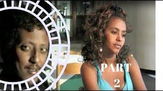 Hiewan | Eritrean Film | Part 2