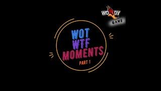 WOT WTF MOMENT #1 - BY WOODY GAME (COUB,баги,фэйлы,юмор,скил,приколы World of Tanks)