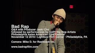 Bad Rap | Q&A and Performance at Philadelphia Asian-American Film Festival (2106)