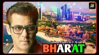 Bharat Film Abu Dhabi 3rd Schedule Shooting Related News & Abu Dhabi Set Latest Picture Out.