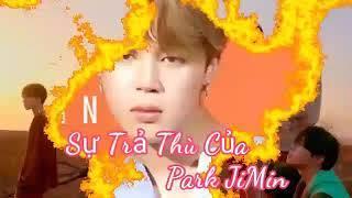 [Film BTS] Sự Trả Thù Của Park JiMin - Tập 31