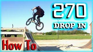 How To 270 Drop In/Как Сделать 270 в дроп (BMX)