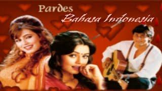 Film India Pardes Bahasa Indonesia.