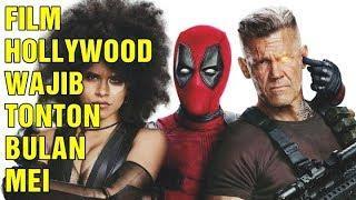 4 FILM HOLLYWOOD WAJIB TONTON DI MEI 2018