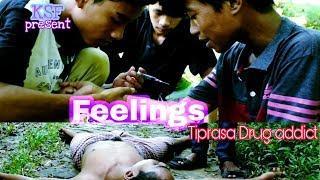 Feelings a new kokborok short film | tiprasa Drug addict | motivational | kokborok short film