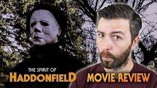 The Spirit of Haddonfield (2018) | Halloween Fan Film - Movie Review
