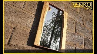 Как сделать зеркало из дерева | How to make a mirror of wood