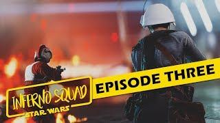 Star Wars: Inferno Squad CINEMATIC FILM | Episode 3: New Orders